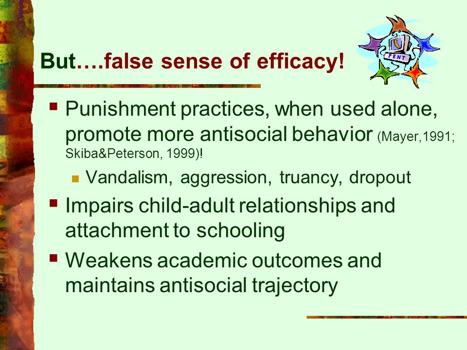 But….false sense of efficacy!