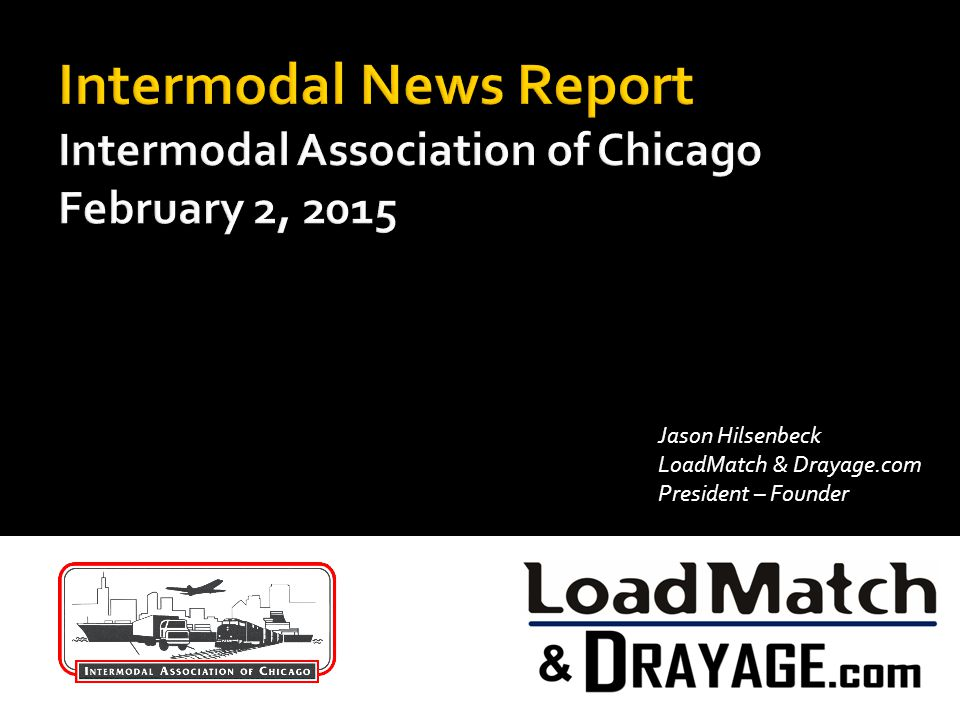 Intermodal News Report Intermodal Association of Chicago February 2, 2015