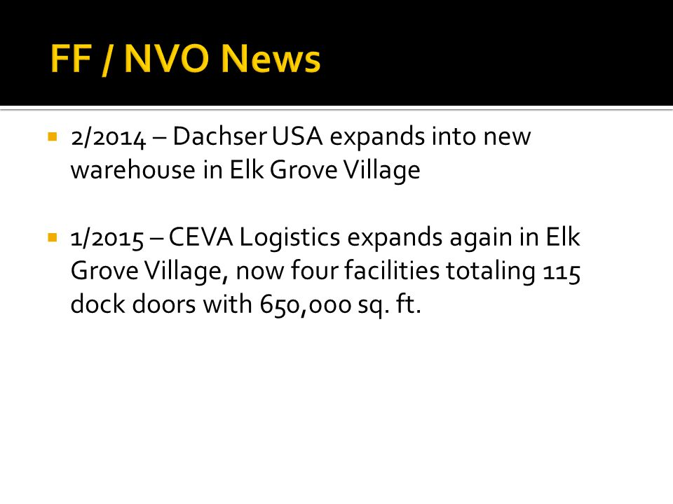 FF / NVO News 2/2014 – Dachser USA expands into new warehouse in Elk Grove Village.