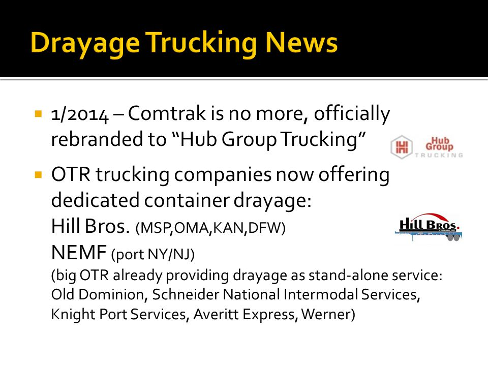 Drayage Trucking News 1/2014 – Comtrak is no more, officially rebranded to Hub Group Trucking