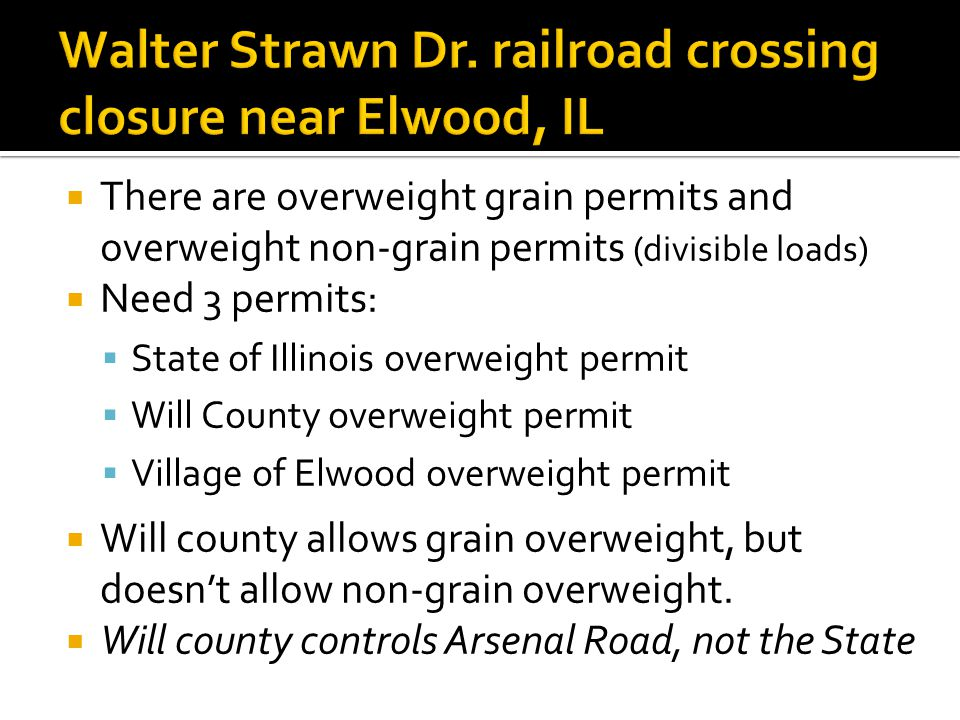 Walter Strawn Dr. railroad crossing closure near Elwood, IL