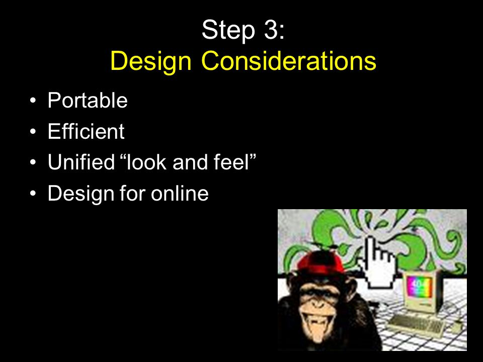 Step 3: Design Considerations
