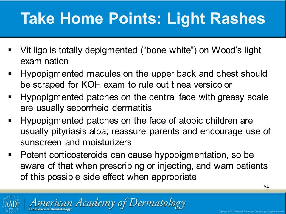 Take Home Points: Light Rashes