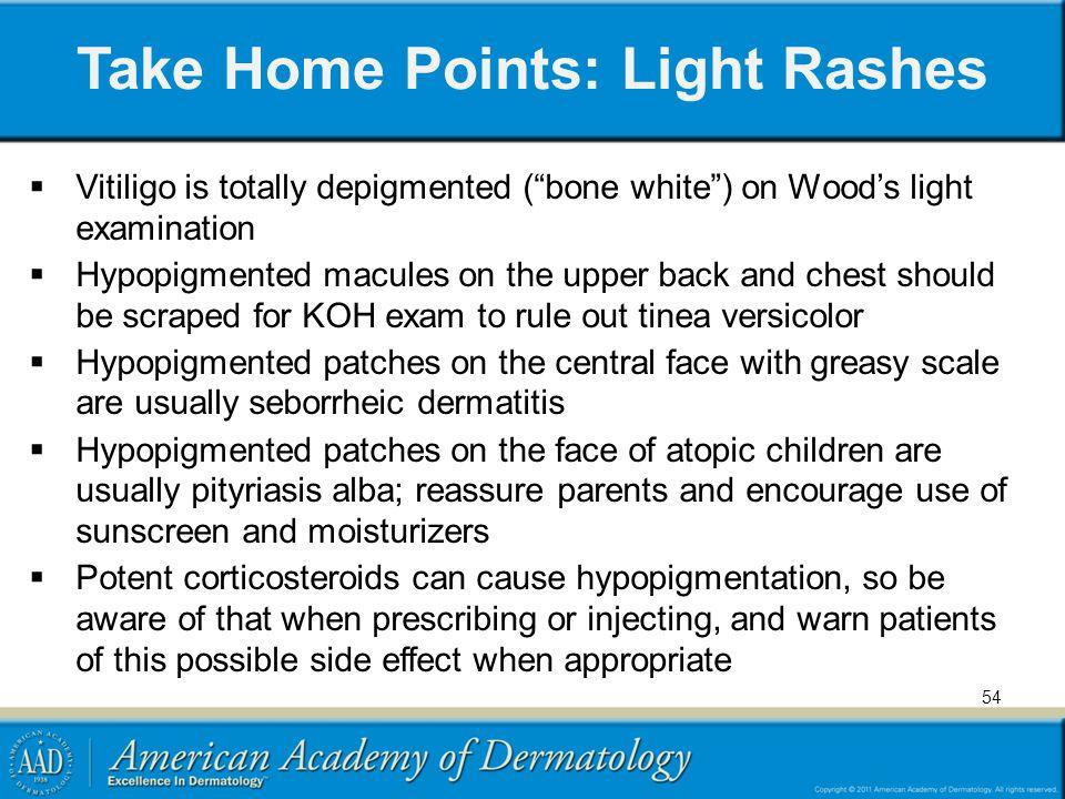 Take Home Points: Light Rashes