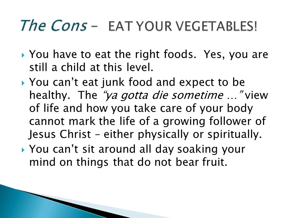The Cons – EAT YOUR VEGETABLES!