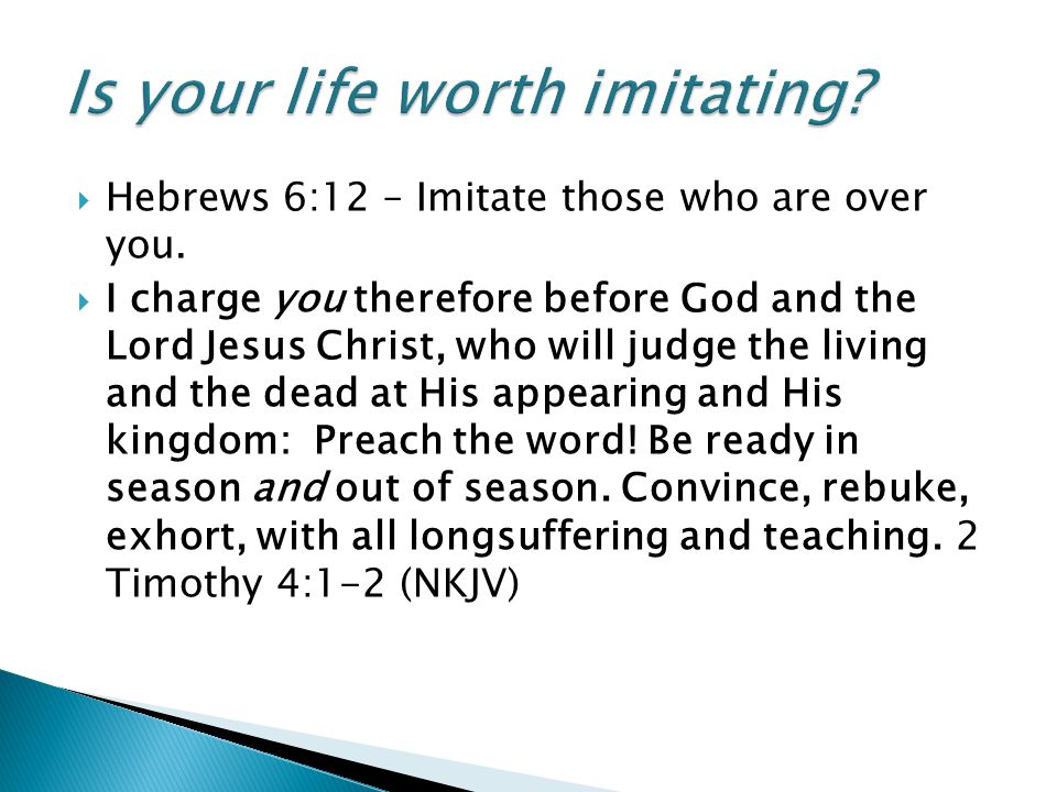 Is your life worth imitating