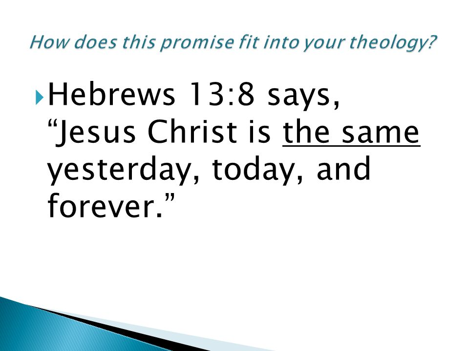How does this promise fit into your theology