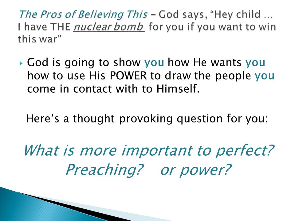 What is more important to perfect Preaching or power