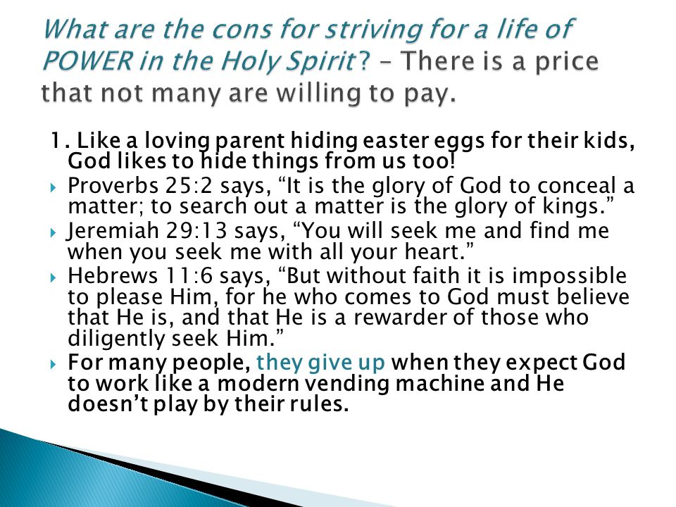 What are the cons for striving for a life of POWER in the Holy Spirit