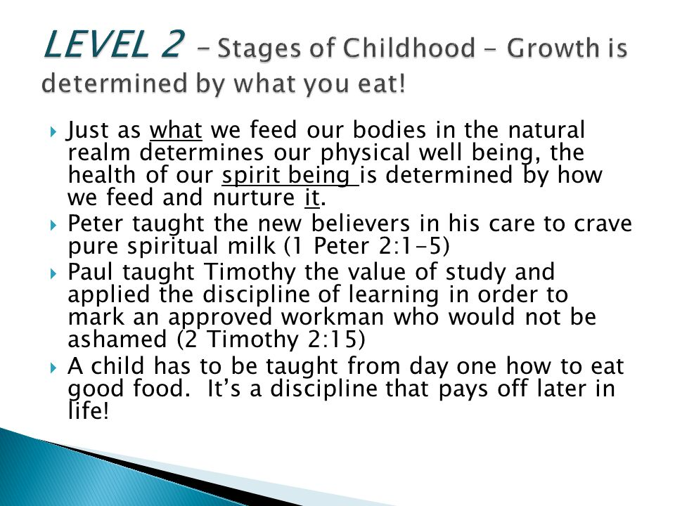 LEVEL 2 – Stages of Childhood - Growth is determined by what you eat!