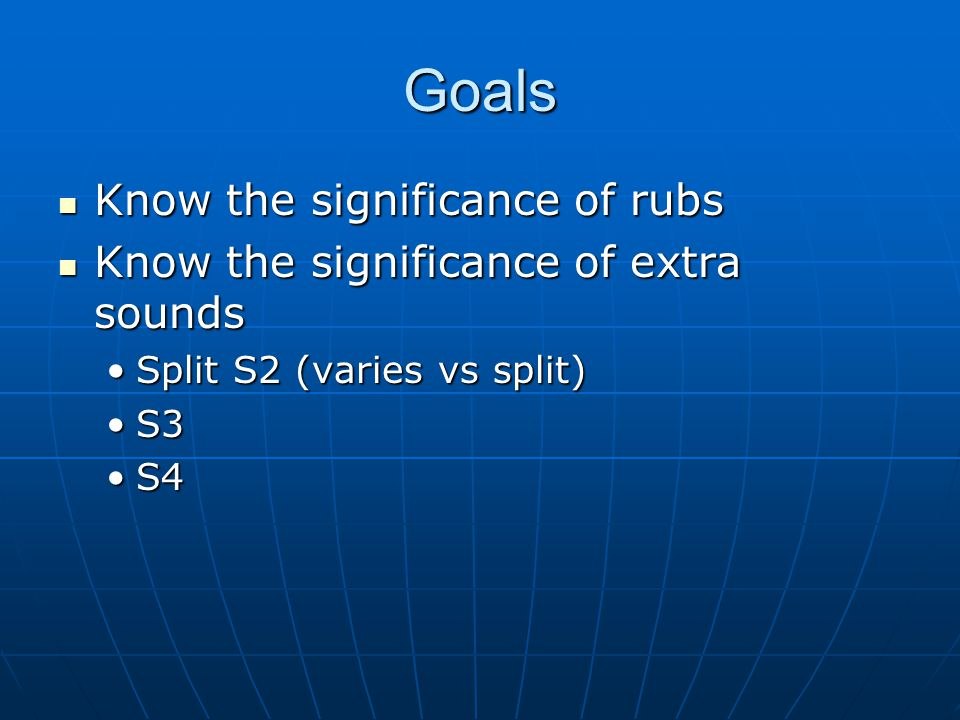 Goals Know the significance of rubs