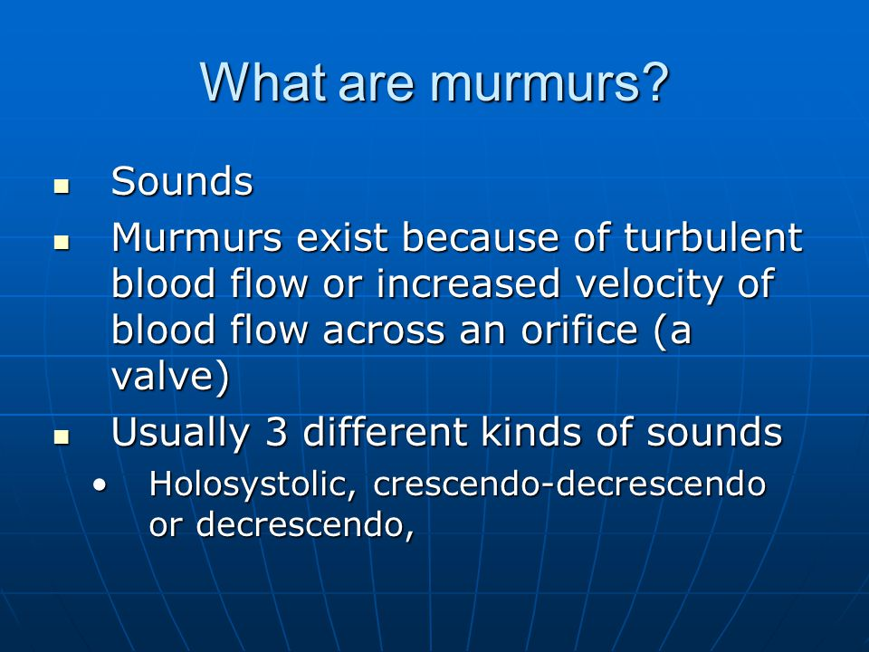 What are murmurs Sounds