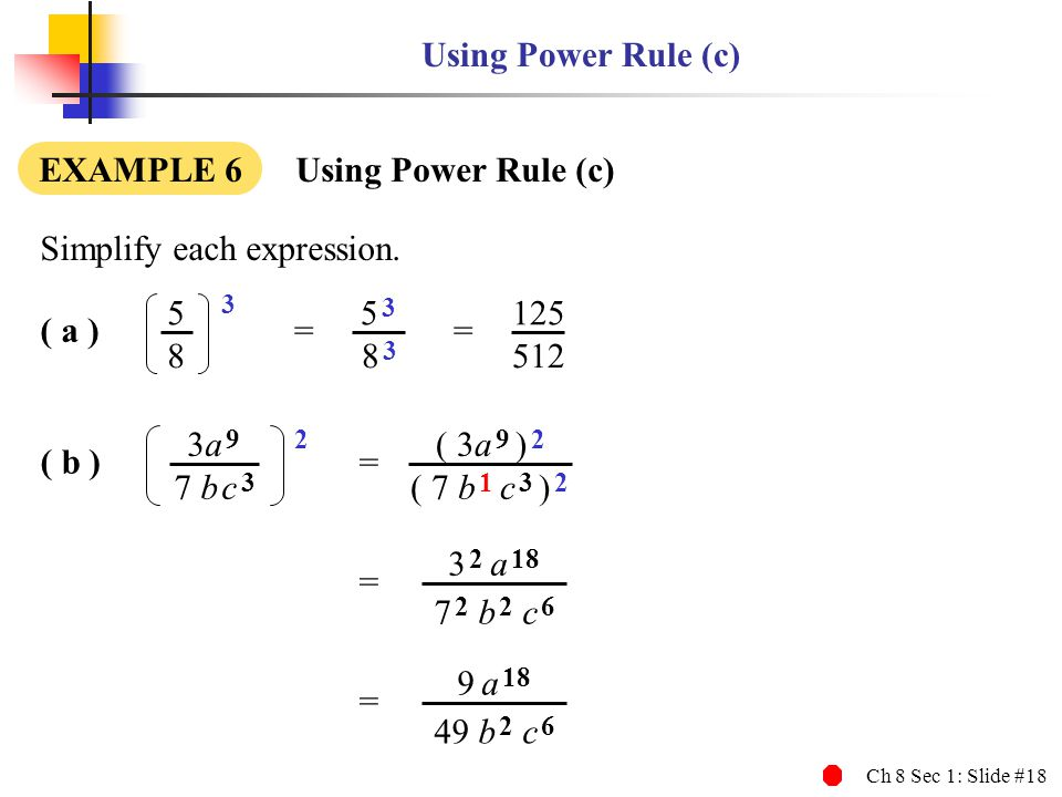 3 2 Using Power Rule (c) EXAMPLE 6 Using Power Rule (c)