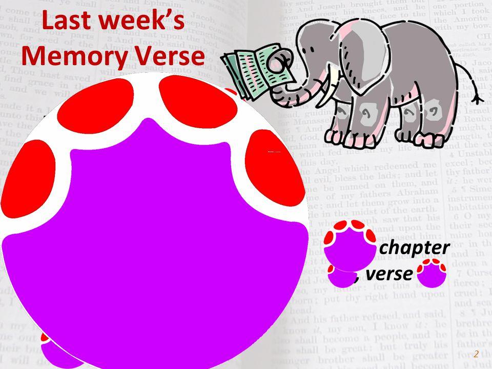 Last week's Memory Verse