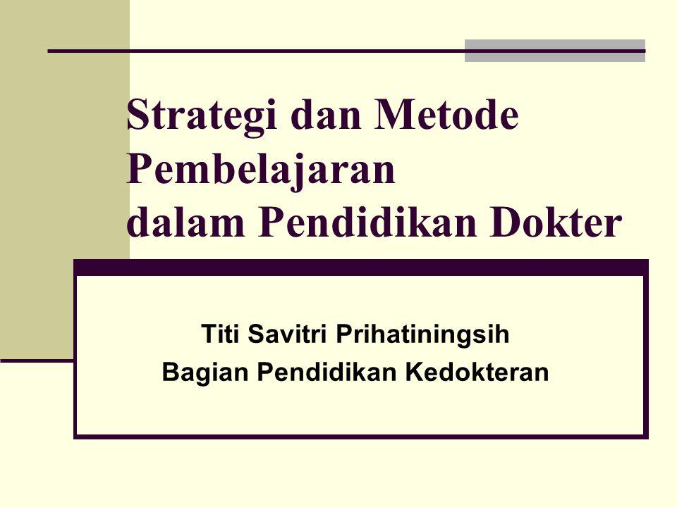 Strategi dan Metode Pembelajaran dalam Pendidikan Dokter