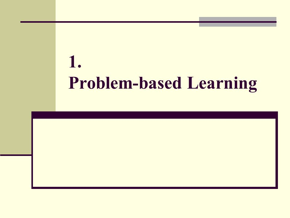 1. Problem-based Learning