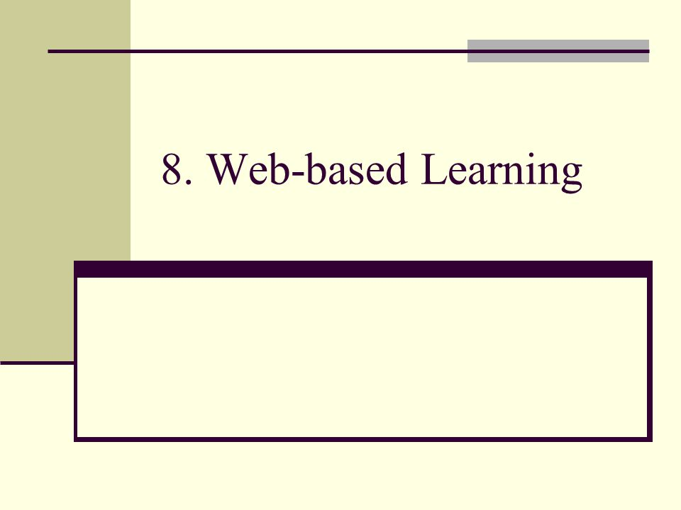 8. Web-based Learning