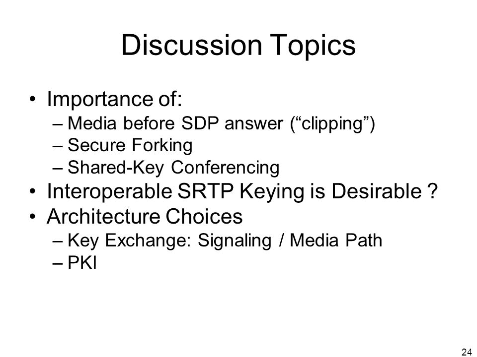 Discussion Topics Importance of: