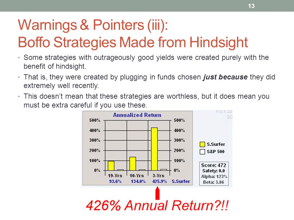 Warnings & Pointers (iii): Boffo Strategies Made from Hindsight
