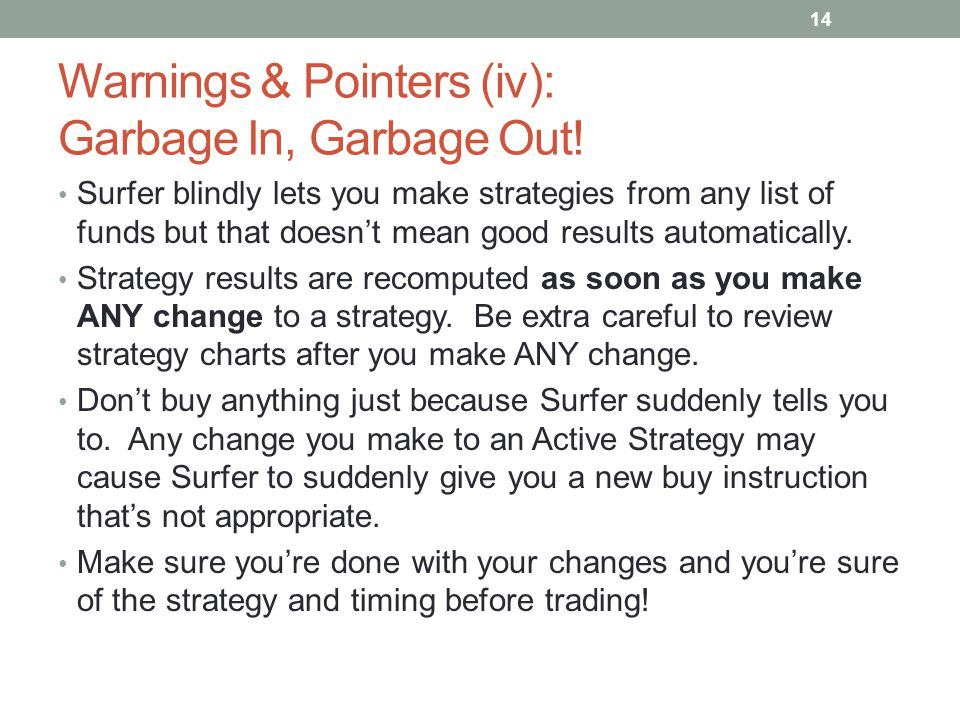 Warnings & Pointers (iv): Garbage In, Garbage Out!