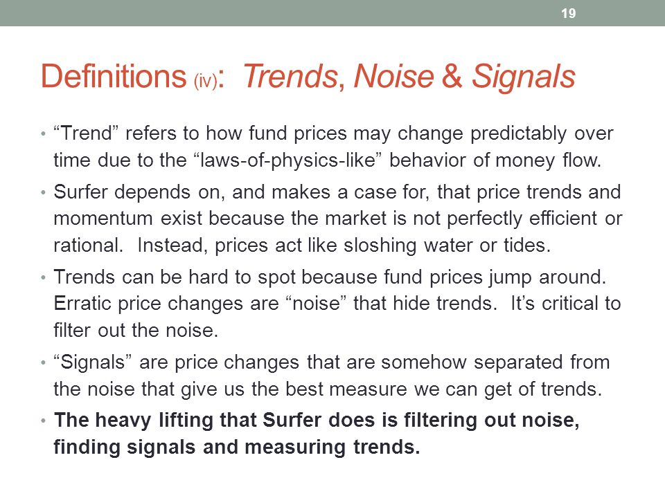 Definitions (iv): Trends, Noise & Signals