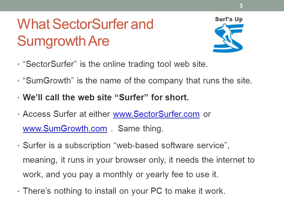 What SectorSurfer and Sumgrowth Are