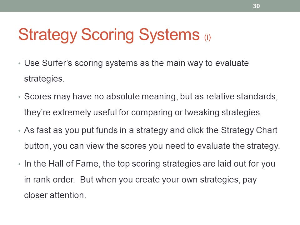 Strategy Scoring Systems (i)