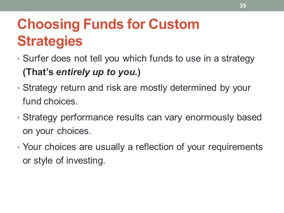 Choosing Funds for Custom Strategies