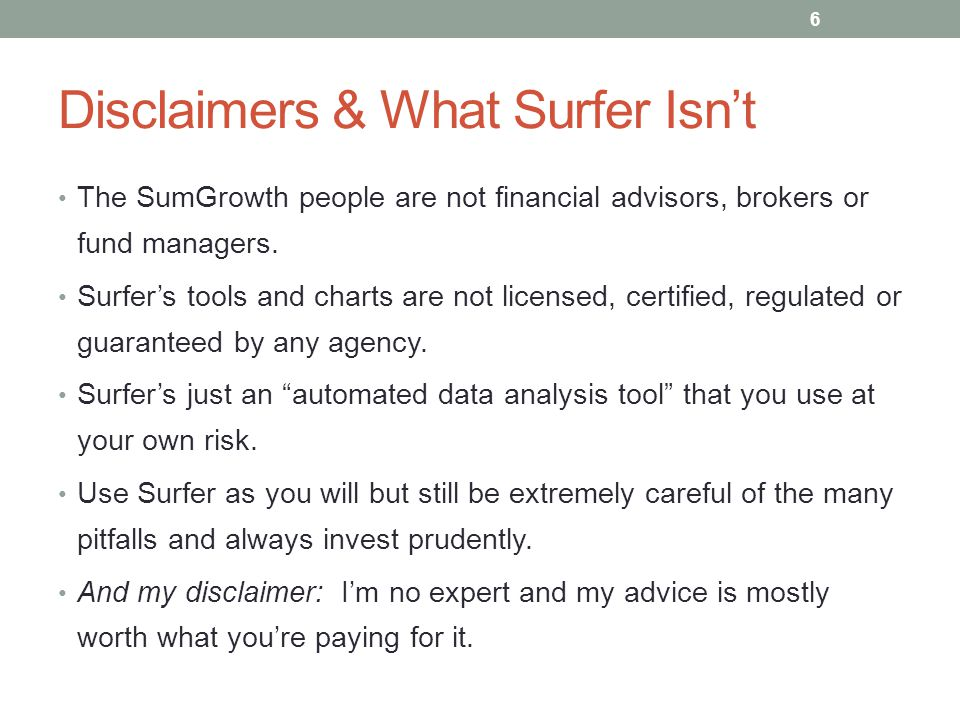 Disclaimers & What Surfer Isn't