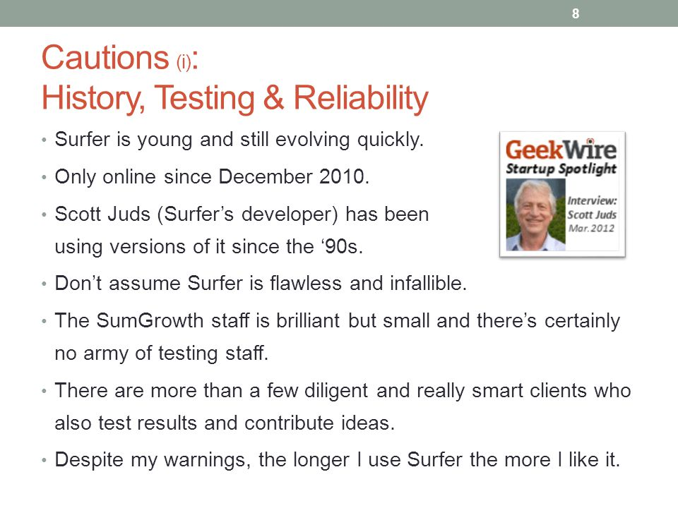 Cautions (i): History, Testing & Reliability