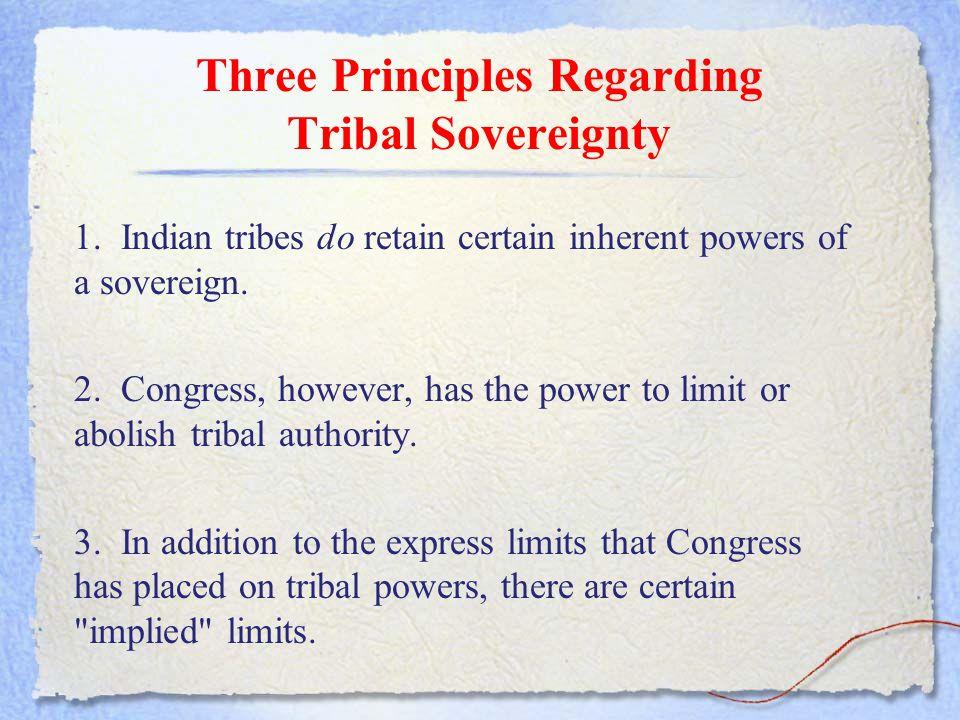 Three Principles Regarding Tribal Sovereignty