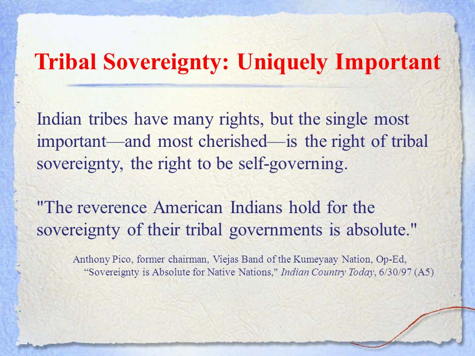 Tribal Sovereignty: Uniquely Important