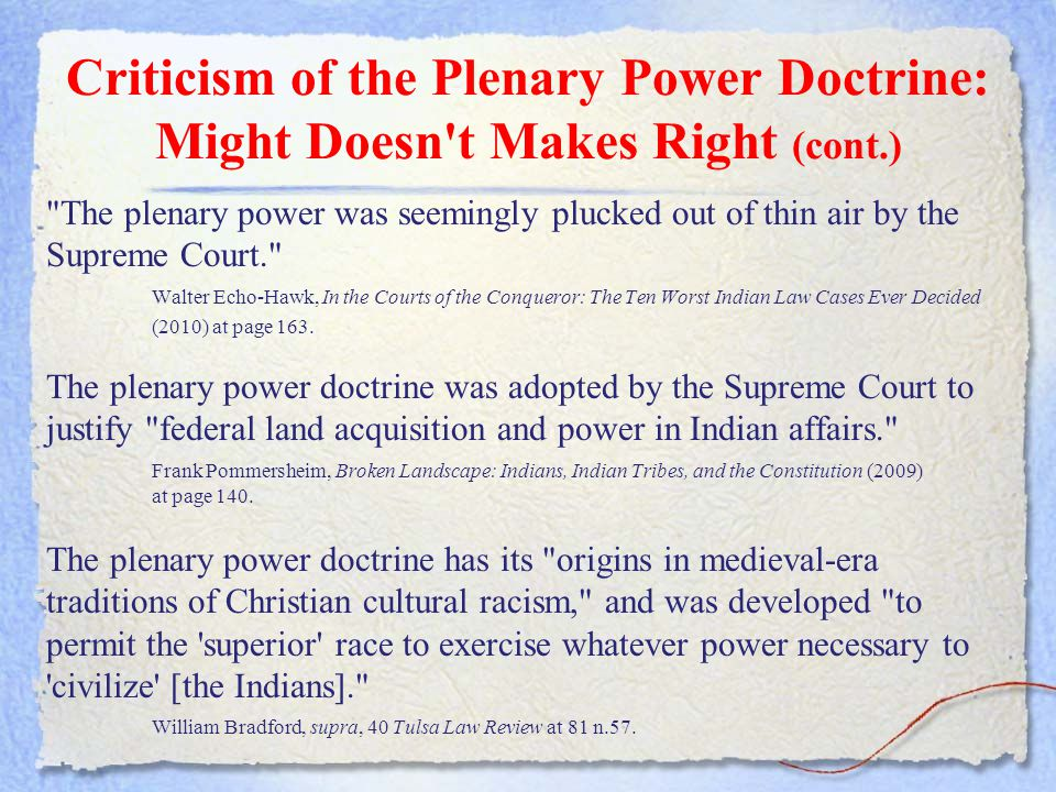 Criticism of the Plenary Power Doctrine: Might Doesn t Makes Right (cont.)