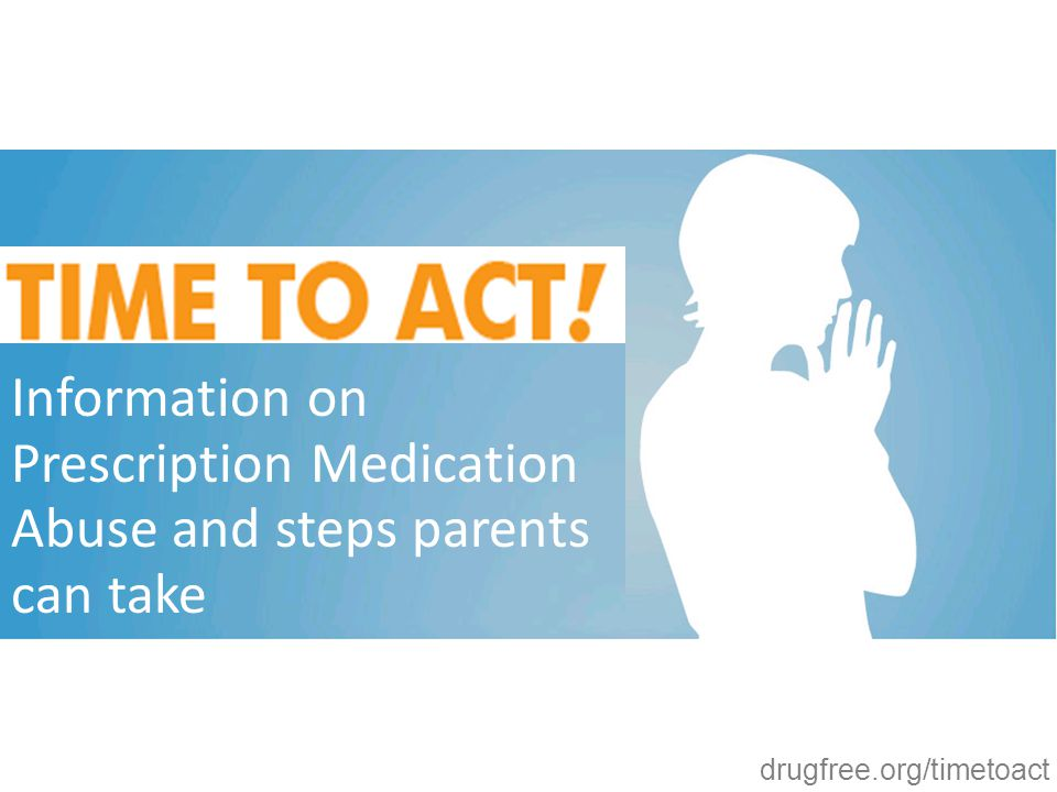 Information on Prescription Medication Abuse and steps parents can take