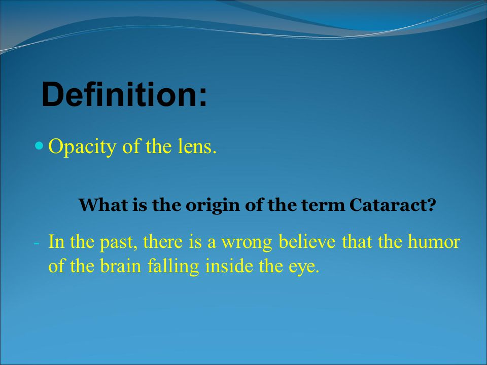 What is the origin of the term Cataract
