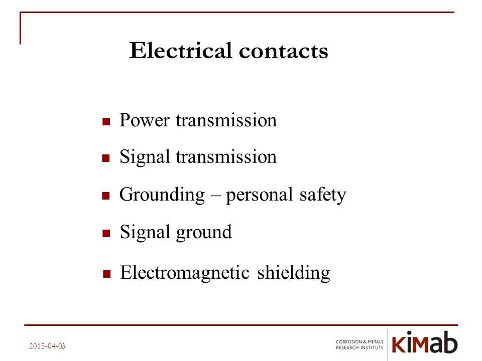 Electrical contacts Power transmission Signal transmission
