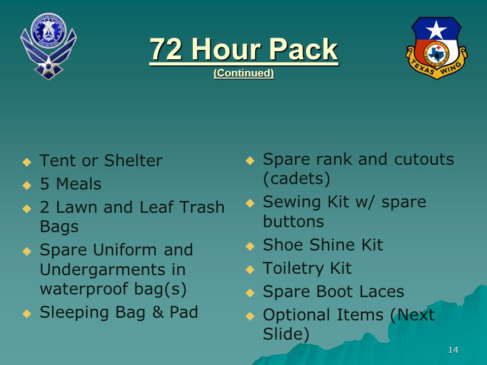 72 Hour Pack (Continued) Tent or Shelter