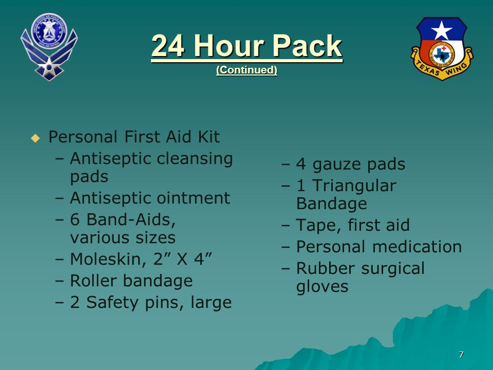 24 Hour Pack (Continued) Personal First Aid Kit
