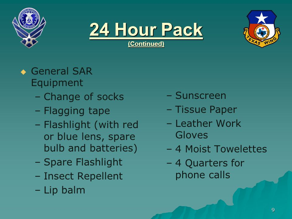 24 Hour Pack (Continued) General SAR Equipment Change of socks