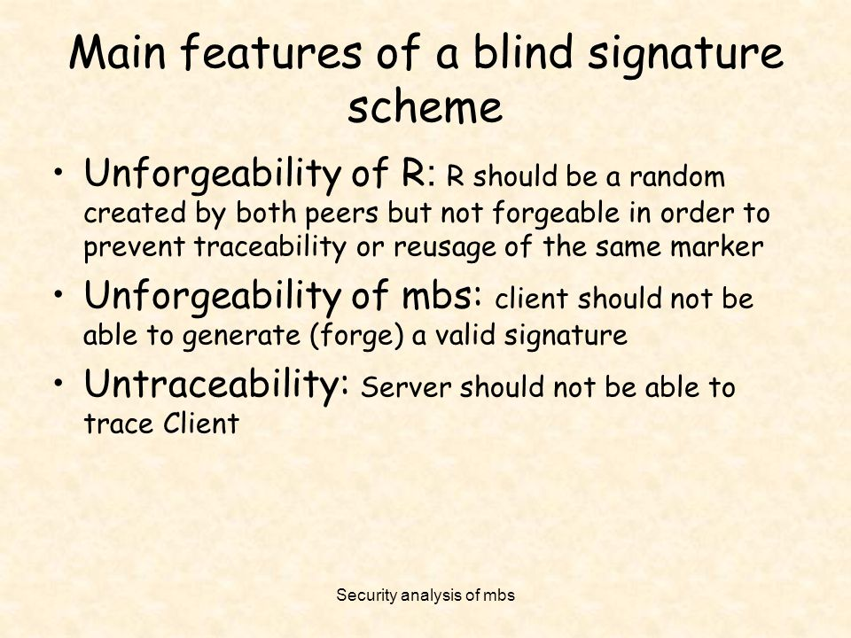 Main features of a blind signature scheme