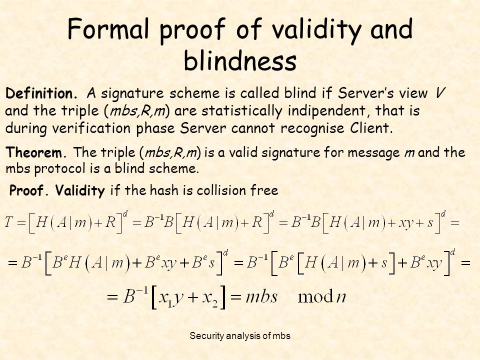 Formal proof of validity and blindness