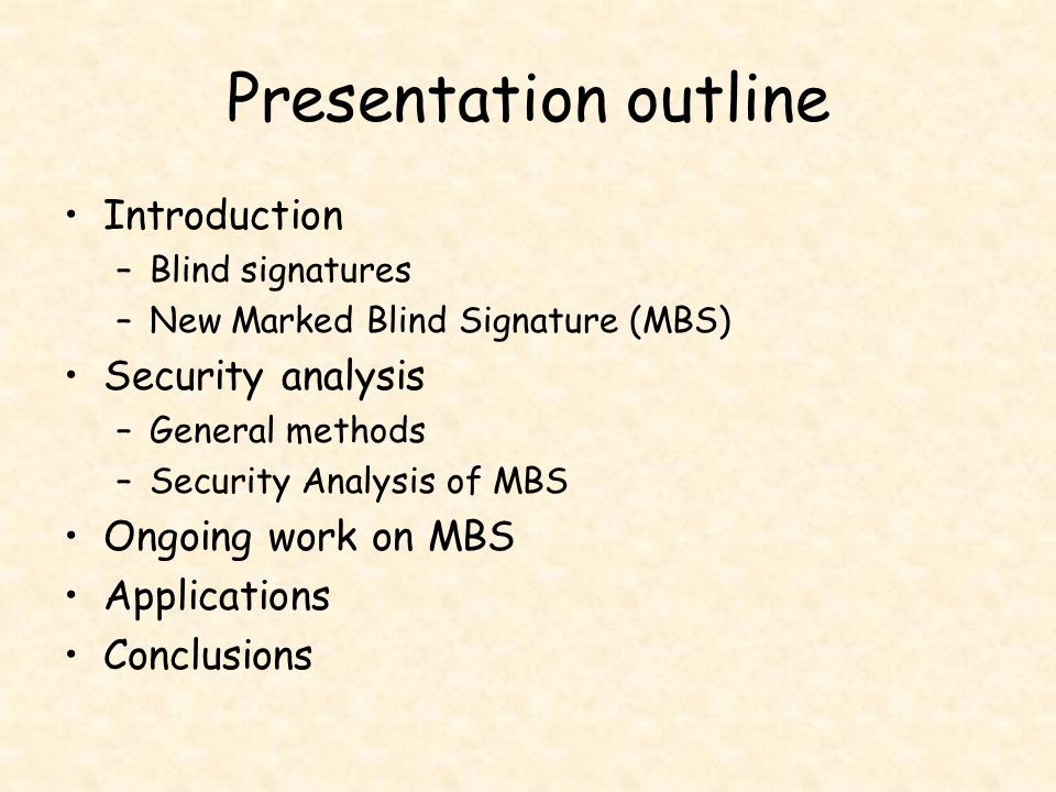 Presentation outline Introduction Security analysis