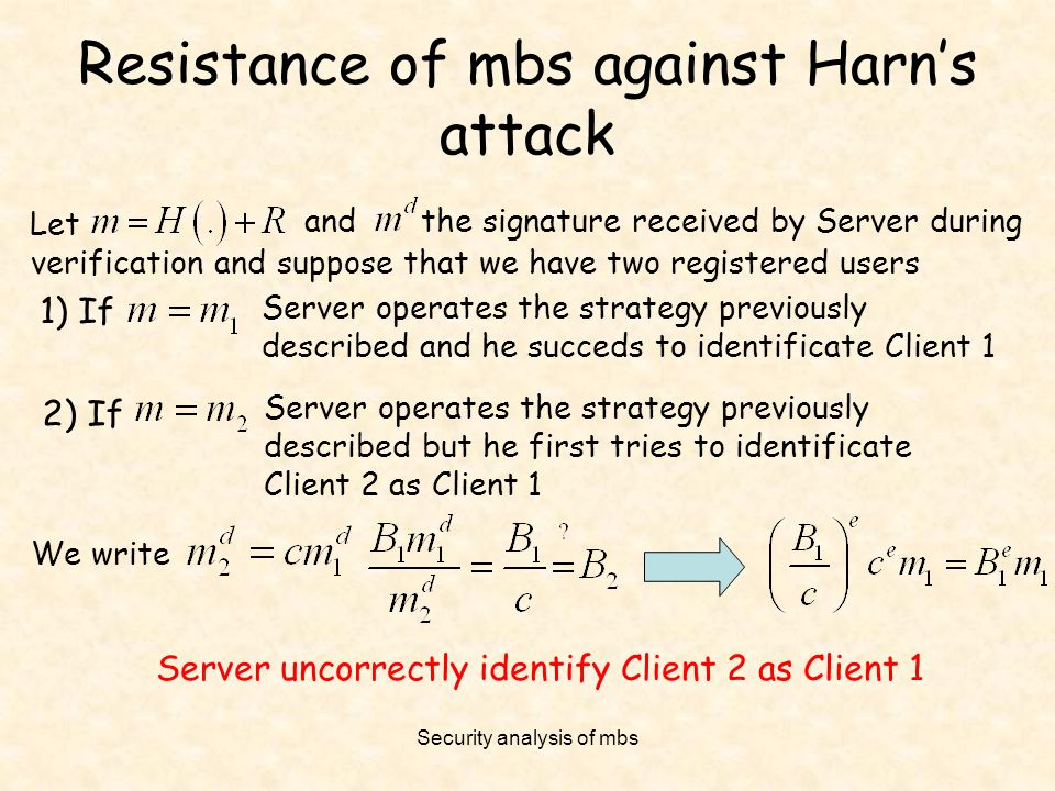 Resistance of mbs against Harn's attack