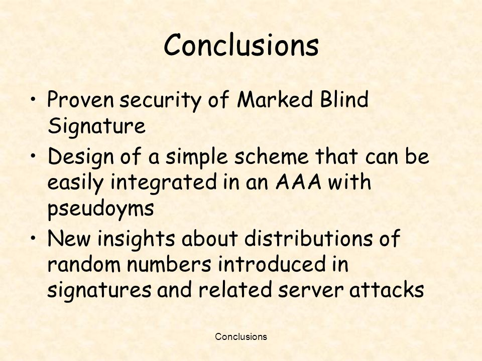 Conclusions Proven security of Marked Blind Signature