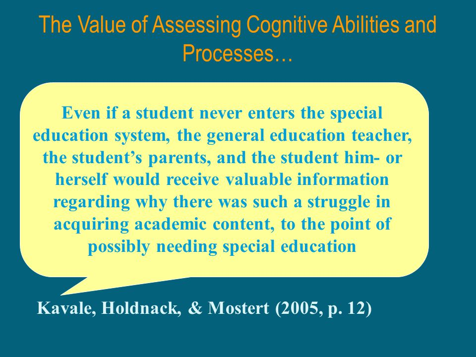 The Value of Assessing Cognitive Abilities and Processes…