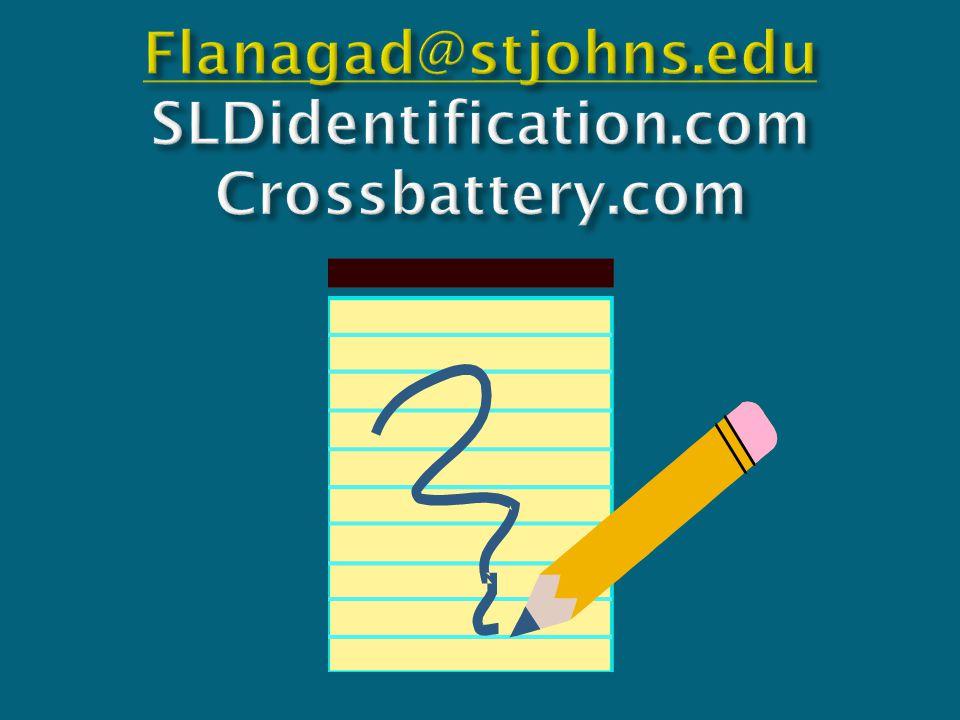 Flanagad@stjohns.edu SLDidentification.com Crossbattery.com