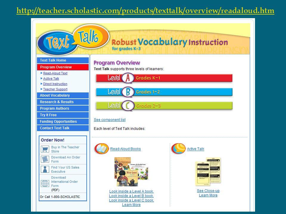 http://teacher. scholastic. com/products/texttalk/overview/readaloud