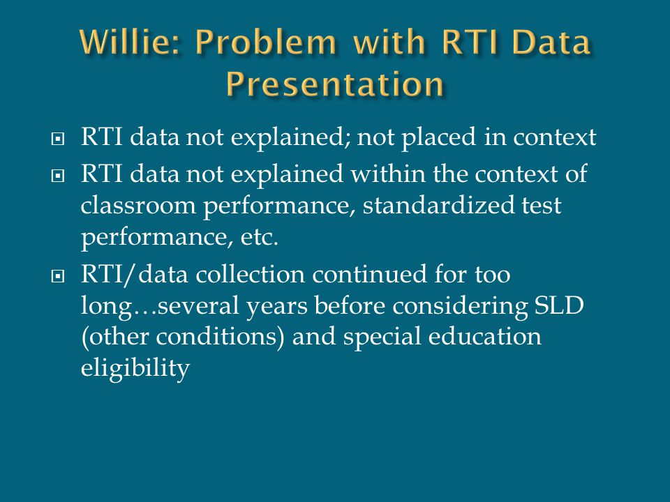 Willie: Problem with RTI Data Presentation