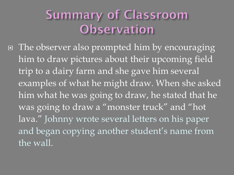 Summary of Classroom Observation