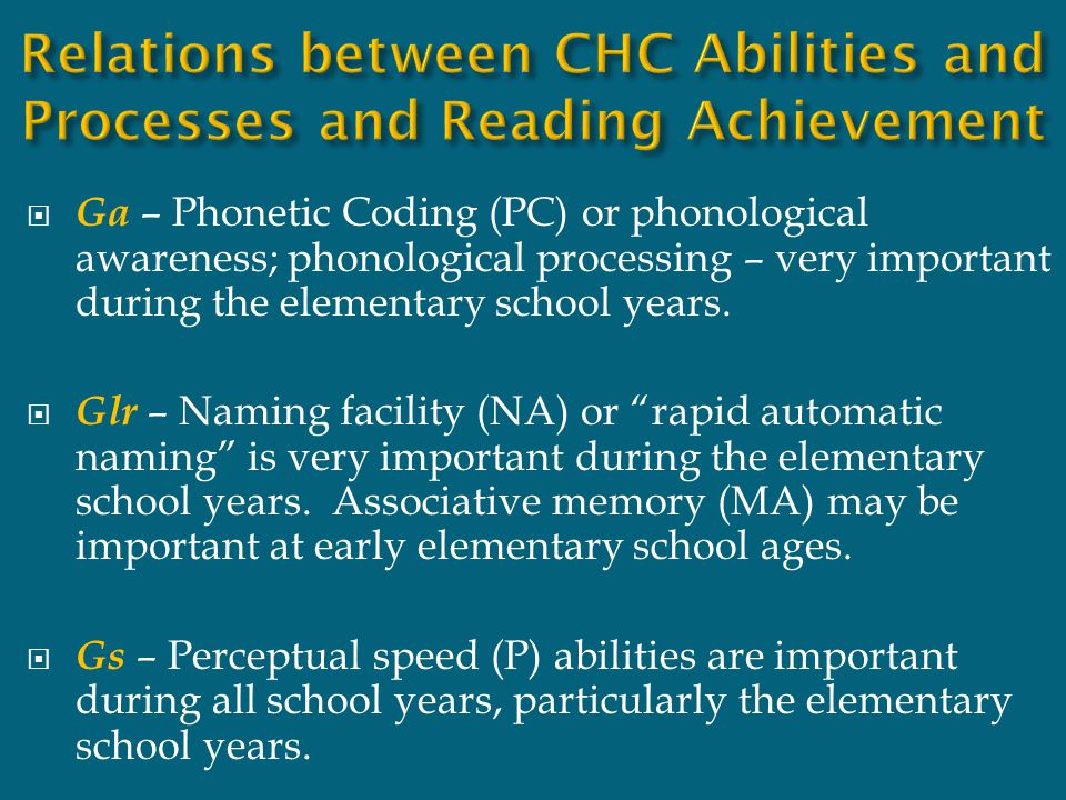 Relations between CHC Abilities and Processes and Reading Achievement